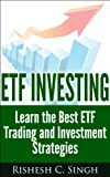 img - for ETF Investing: Learn the Best ETF Trading and Investment Strategies (Profitable Investing Strategies) book / textbook / text book