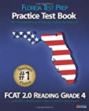 9781466374386: FLORIDA TEST PREP Practice Test Book FCAT 2.0 Reading Grade 4: Aligned to the 2011-2012 Florida FCAT 2.0 Reading Test