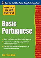 Practice Makes Perfect Basic Portuguese (EBOOK): With 190 Exercises (Practice Makes Perfect (McGraw-Hill))