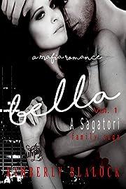 Bella (A Sagatori family saga Mafia Romance Book 1)