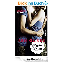 Rush of Love - Erl�st: Roman (Rush of Love - Too-Far-Reihe)