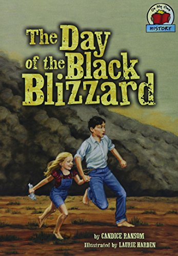 The Day of the Black Blizzard (On My Own History) (On My Own History (Paperback)) PDF
