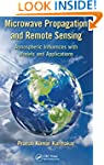 Microwave Propagation and Remote Sens...