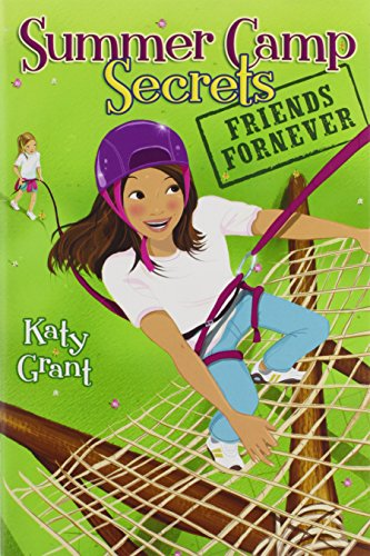 Friends Fornever (Summer Camp Secrets)