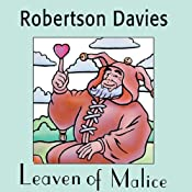 Leaven of Malice: The Salterton Trilogy, Book 2 | [Robertson Davies]