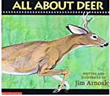All about Deer (All About.... Series)