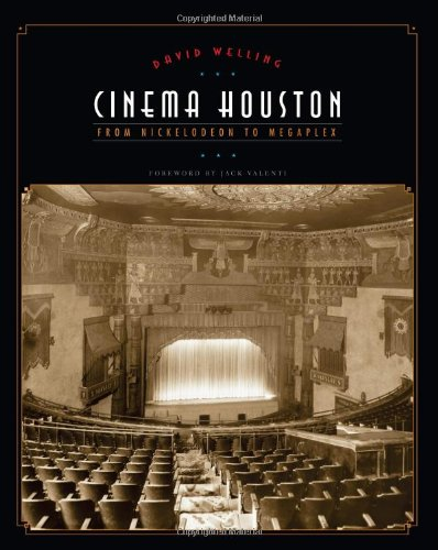 Cinema Houston: From Nickelodeon to Megaplex (Roger Fullington Series in Architecture) (Jack Valenti compare prices)