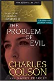 The Problem of Evil (Developing a Christian Worldview) (0842355847) by Pearcey, Nancy