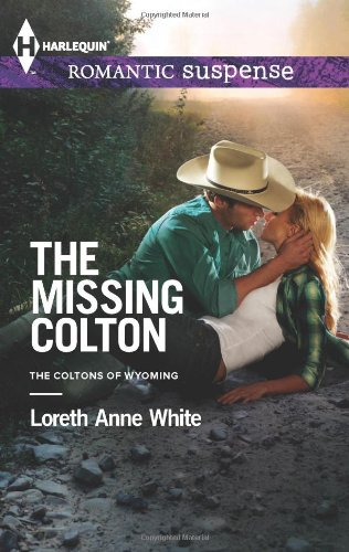 Image of The Missing Colton (Harlequin Romantic Suspense\The Coltons)
