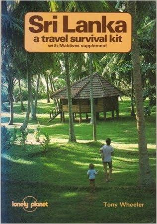 Sri Lanka: A Travel Survival Kit: With Maldives Suppt