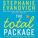 The Total Package: A Novel Audiobook by Stephanie Evanovich Narrated by Katie Schorr