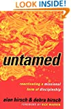 Untamed: Reactivating a Missional Form of Discipleship (Shapevine)