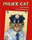 Police Cat (Albert Whitman Prairie Books)