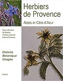 echange, troc Magali Volpes-Bahuaud - Herbiers de Provence, Alpes et Côte d'Azur : Histoire - Botanique - Usages