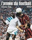 L'année du football 1993