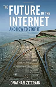 Cover of &quot;The Future of the Internet--And...