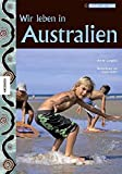 img - for Wir leben in Australien book / textbook / text book