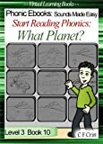 Start Reading Phonics 3.10 (ie/igh/i-e/i) What Planet? (Childrens Learning To Re...