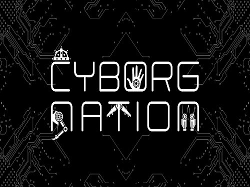 Cyborg Nation - Season 1