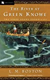 img - for The River at Green Knowe book / textbook / text book