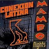 Mambo Nights by Conexion Latina (2001-09-11)