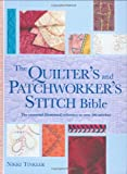 The Patchworker's and Quilter's Stitch Bible (184448128X) by Tinkler, Nikki