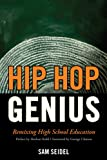 img - for Hip Hop Genius: Remixing High School Education book / textbook / text book
