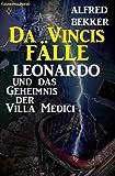 Leonardo und das Geheimnis der Villa Medici (Da Vincis Fälle) TOP KAUF