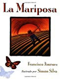 La Mariposa : Spanish Edition