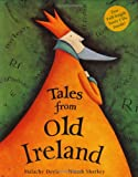 Tales from Old Ireland (1905236328) by Doyle, Malachy