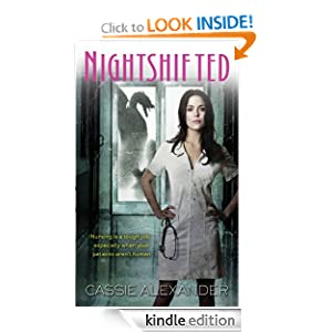 Nightshifted (An Edie Spence Novel) by Cassie Alexander