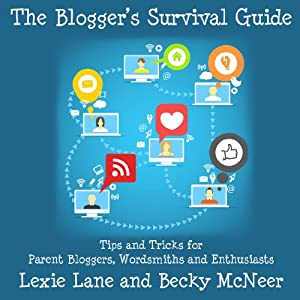 The Blogger's Survival Guide Audiobook