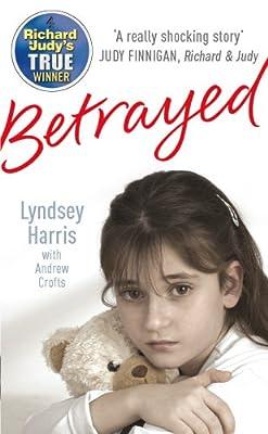 Betrayed-Crofts-Andrew-amp-Harris-Lyndsey-Used-Good-Book