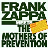 Meets The Mothers Of Prevention By Frank Zappa (2006-10-02)