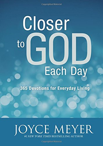 Download Closer to God Each Day: 365 Devotions for Everyday Living