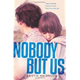 Nobody But Us ~ Kristin Halbrook