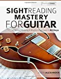 Sight Reading Mastery for Guitar: Volume 1 (Sight Reading for Modern Instruments)