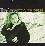 Tina Arena Show Me Heaven