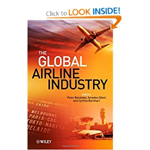 The Global Airline Industry (Aerospace Series) Peter Belobaba, Amedeo Odoni and Cynthia Barnhart