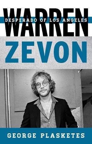 Warren Zevon Desperado of Los Angeles (Tempo A Rowman & Littlefield Music Series on Rock, Pop, and Culture) [Plasketes, George] (Tapa Blanda)