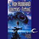 L. Ron Hubbard Presents Writers of the Future, Volume 23 (       UNABRIDGED) by Jeff Carlson, Tony Pi, Douglas Texter Narrated by Gabrielle De Cuir, Emily Janice Card, Stefan Rudnicki, Don Leslie