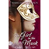 The Girl in the Maskby Marie-Louise Jensen
