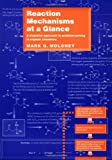 Reaction Mechanisms At a Glance: A Stepwise Approach to Problem-Solving in Organic Chemistry