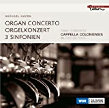 Michael Haydn: Organ Concerto; 3 Sinfonien