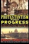 Protestantism and Progress: A Histori...