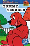 Clifford the Big Red Dog: Tummy Trouble