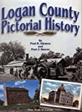 img - for Logan County: Pictorial History book / textbook / text book