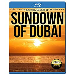 SUNDOWN OF Dubai 4K [Blu-ray]