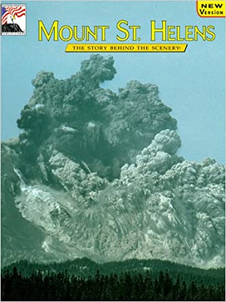 Mount St. Helens: The Story Behind the Scenery