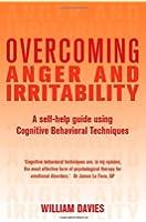Overcoming Anger and Irritability (Overcoming Books)